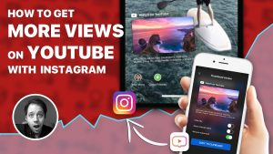 Four ways to get more YouTube likes and views through Instagram